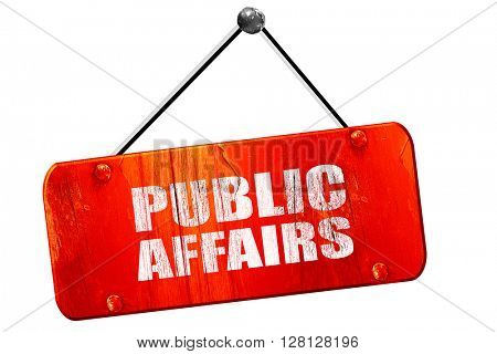 public affairs, 3D rendering, vintage old red sign