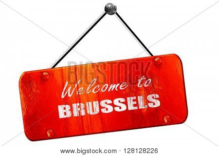 Welcome to brussels, 3D rendering, vintage old red sign
