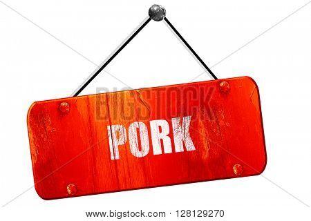 Delicious pork signs, 3D rendering, vintage old red sign