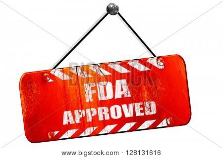 FDA approved , 3D rendering, vintage old red sign