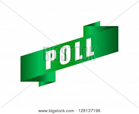 Vector banners with text poll. Banner of the green ribbon