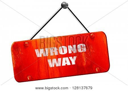 wrong way, 3D rendering, vintage old red sign