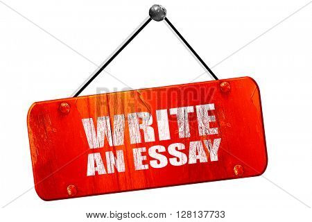 write an essay, 3D rendering, vintage old red sign