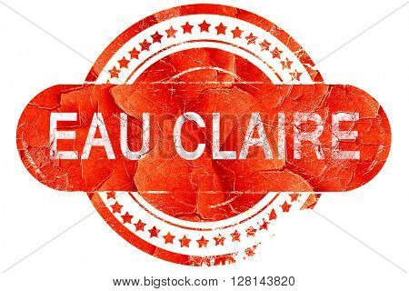 eau claire, vintage old stamp with rough lines and edges