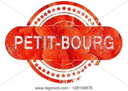 petit-bourg, vintage old stamp with rough lines and edges