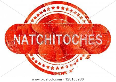 natchitoches, vintage old stamp with rough lines and edges