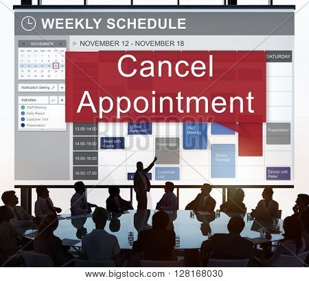 Cancel Cancellation Appointment Postpone Concept