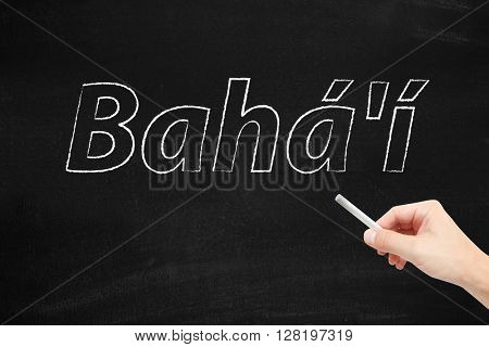 Bahai written on a blackboard