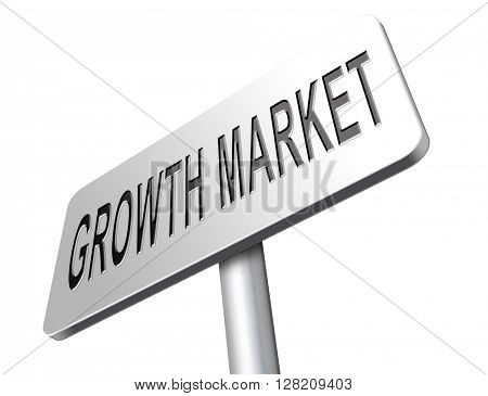 growth market economy growing emerging economies in international and global leading countries, road sign billboard.