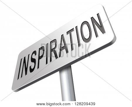 Inspiration get inspired be creative create and invent brainstorm and inspire, search and find inspirations, road sign billboard.