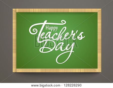 Happy Teachers Day greeting card. Teachers Day letters on school desk. 