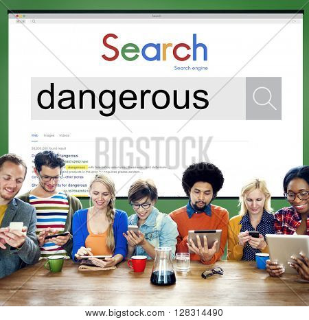 Dangerous Hazard Harmful Risk Unsafe Warning Concept