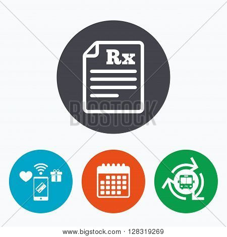 Medical prescription Rx sign icon. Pharmacy or medicine symbol. Mobile payments, calendar and wifi icons. Bus shuttle.