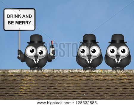 Drunk bird with drink and be merry sign perched on a rooftop against a clear blue sky