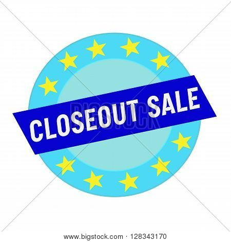 closeout sale white wording on blue Rectangle and Circle blue stars