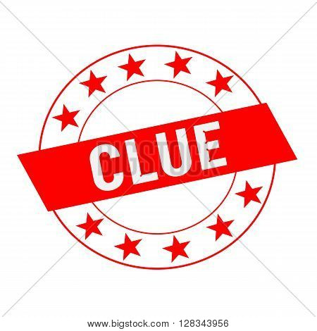 Clue white wording on red Rectangle and Circle red stars