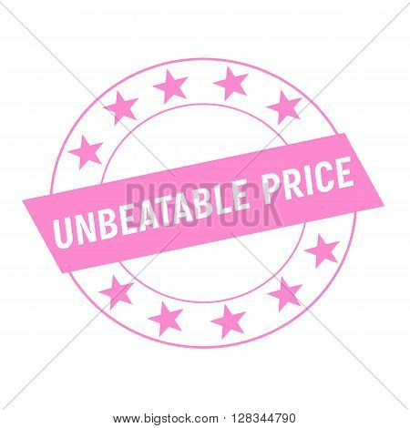 UNBEATABLE PRICE white wording on pink Rectangle and Circle pink stars