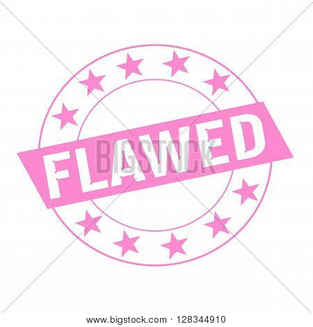 FLAWED white wording on pink Rectangle and Circle pink stars