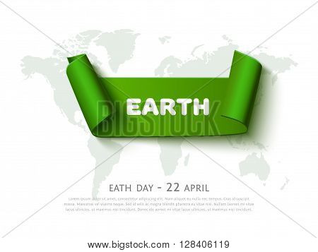 World Eath day concept with green curved paper ribbon banner, world map and space for text, realistic vector eco background. Paper ribbon web banner