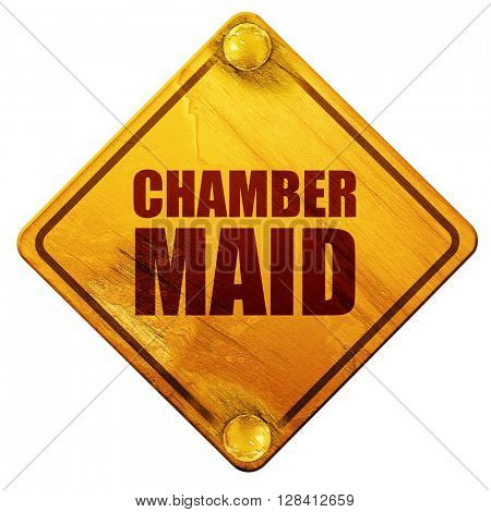 chamber maid, 3D rendering, isolated grunge yellow road sign