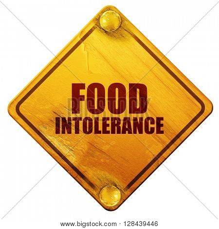 food intolerance, 3D rendering, isolated grunge yellow road sign
