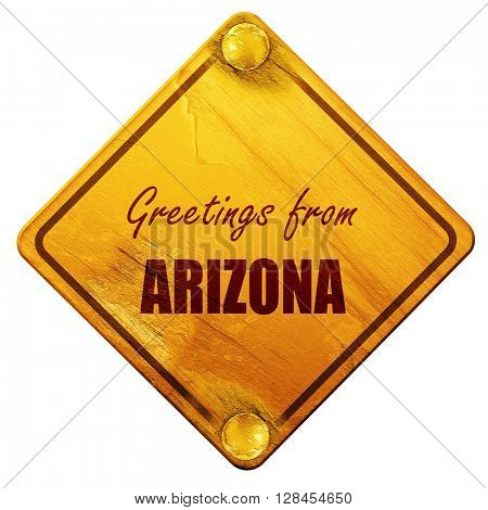 Greetings from arizona, 3D rendering, isolated grunge yellow roa