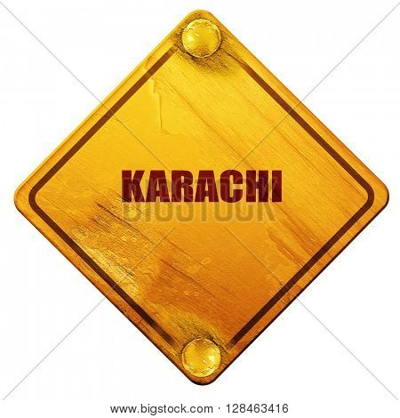 karachi, 3D rendering, isolated grunge yellow road sign
