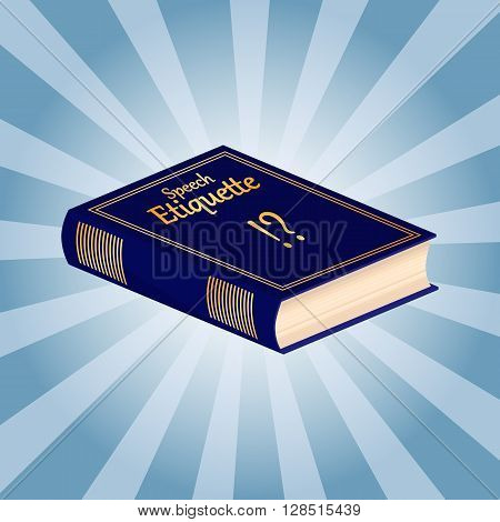 The book of etiquette. Speech etiquette. Vector illustration.