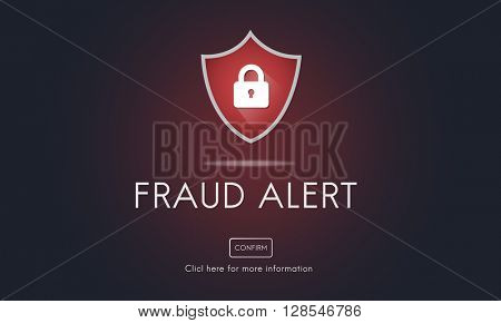 Fraud Alert Caution Defend Guard Notify Protect Concept poster