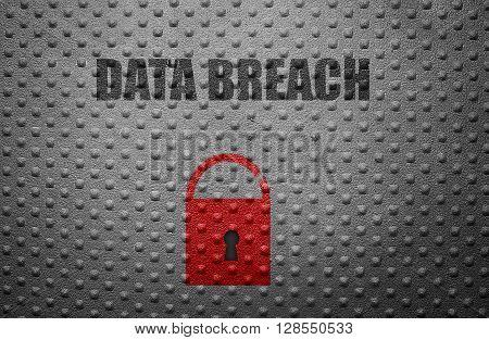 Data Breach text on metal with broken lock