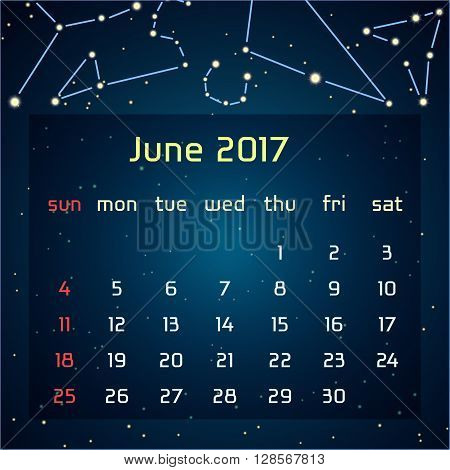 Vector calendar for 2017 in the space style. Calendar for the month of June, with the image of the constellations in the night starry sky. Elements for creative design ideas of your calendar
