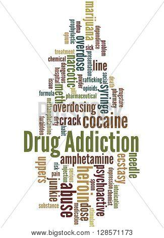 Drug Addiction, Word Cloud Concept 4