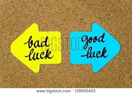 Message Bad Luck Versus Good Luck