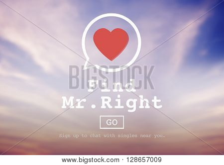 Find Mr Right One Valentine Romance Love Heart Dating Concept poster