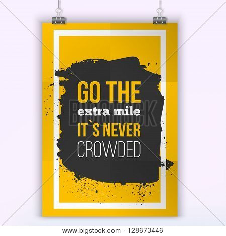 Vector Inspirational Quote Go the Extra mile. Motivation Inspiration. Vector Typography Quote Banner Design Concept. Poster mock up.