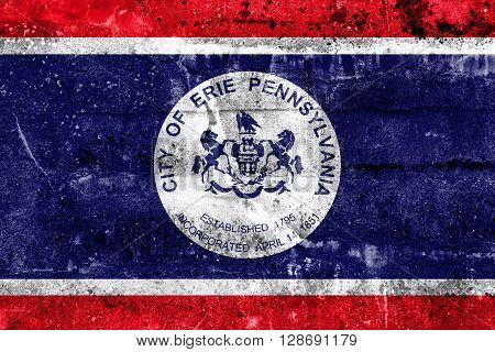 Flag Of Erie, Pennsylvania, Painted On Dirty Wall. Vintage And Old Look.