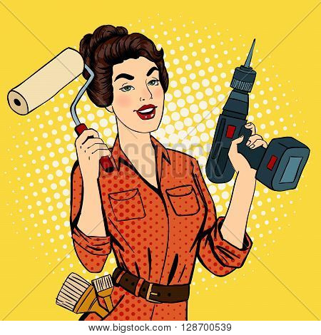 Girl with Roller Brush and Drill. Woman Doing Repairs Pop Art Vector illustration