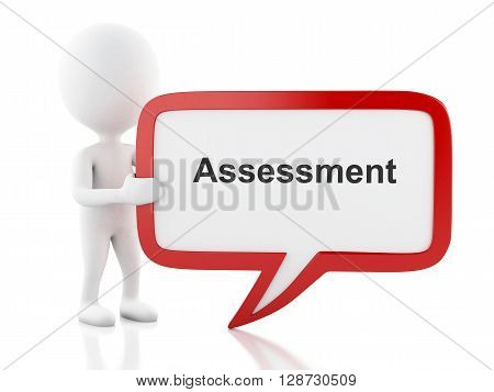 3d renderer image. White people with speech bubble that says assessment. Business concept. Isolated white background.