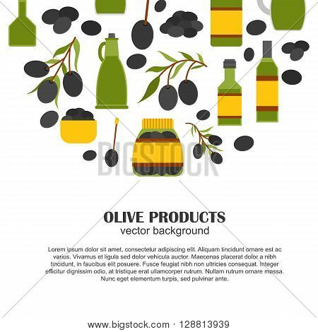 Vector cartoon flat background with olives objects: extra virgin olive oil bottles olive tree branch jar. Mediterranean italian greek cuisine concept. Vector olives background. Organic fresh oil