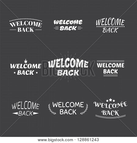 Welcome Back Design Collection. Set Of 9 Labels, Emblems, Stickers Or Badges. Decorative Elements Fo