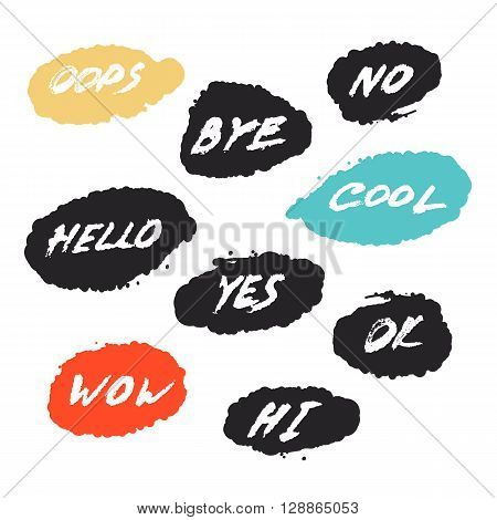 set with nine hand drawn grunge greeting emotial phrases in speech bubbles