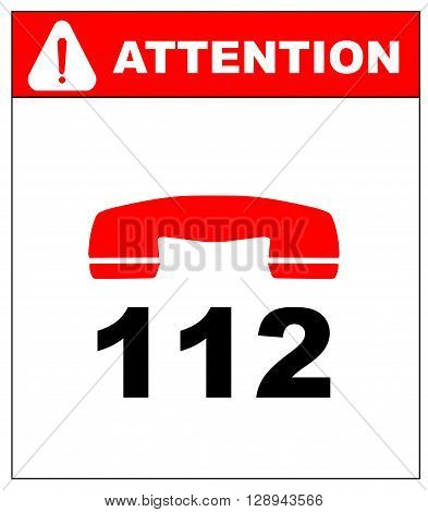 vector sign. vector. emergency call 112. danger symbol. warning sheet. exclamation point. attention. in case of emergency call 112.