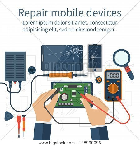Mobile phone repair. Vector illustration flat design. Broken mobile phone tablet. Repair electronic equipment. Electronic technology. Check multimeter. Hand men repaired smartphone. Repair cellphone