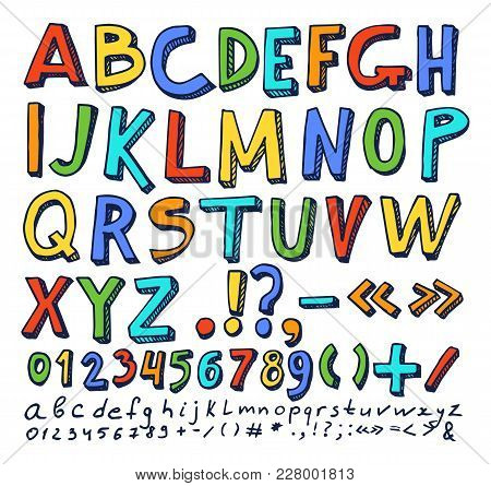 Fonts Hand Drawn Elements, Alphabet In Different Color With Numbers And Symbols Below, Objects Vecto