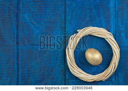 Happy Easter. Eggs Isolated On Wooden Table Background.. Balls, Wreath Woven From The Vines. Copy Sp
