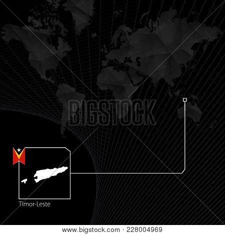 East Timor On Black World Map. Map And Flag Of East Timor.