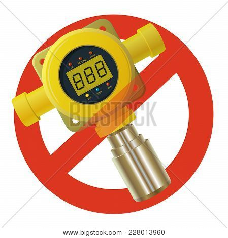 Prohibition Of Gas Detector. Strict Ban On Constructing Of Yellow Gas Meter, Digital Lcd Display, Fo