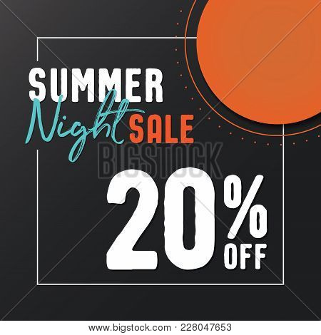 Summer Night Sale 20 Percent Off Vector Heading Design  For Banner Or Poster. Discounts Concept.