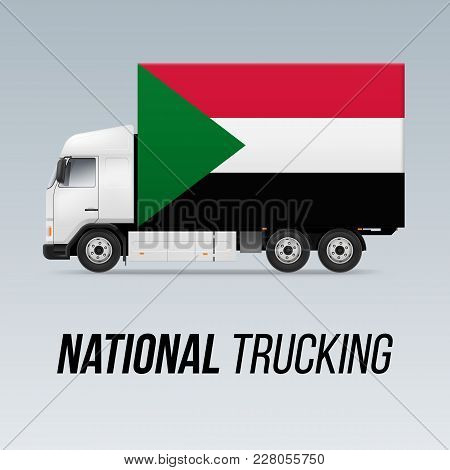 Symbol Of National Delivery Truck With Flag Of Sudan. National Trucking Icon And Sudanese Flag