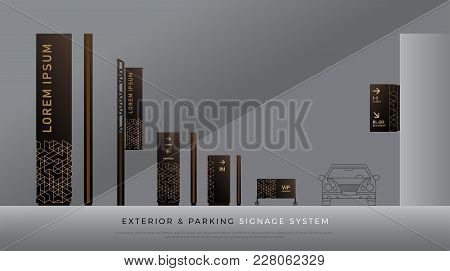 Exterior And Parking Signage. Direction, Pole, Wall Mount And Traffic Signage System Design Template